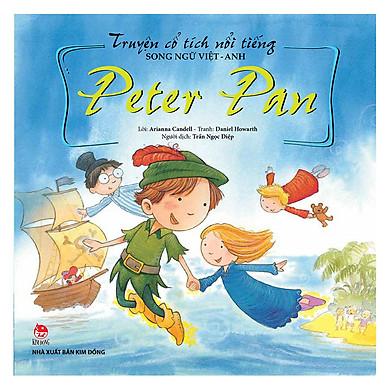 Truyện Cổ Tích Nổi Tiếng Song Ngữ Việt Anh: Anh Peter Pan (Tái Bản 2018)