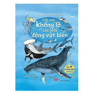 Sách Tương Tác - Big Book - Cuốn Sách Khổng Lồ Về Các Loài Động Vật Biển (Tái Bản 2018)