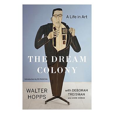 The Dream Colony