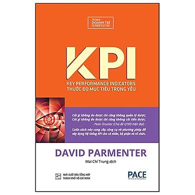 KPI - Thước Đo Mục Tiêu Trọng Yếu (Tái Bản 2019)