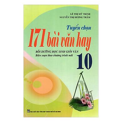 Tuyển Chọn 171 Bài Văn Hay - Lớp 10
