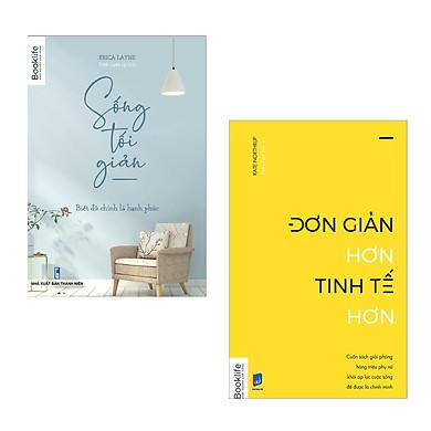 Combo sách: Sống Tối Giản + Đơn Giản Hơn Tinh Tế Hơn