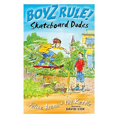 Boyz Rule: Skateboard Dudes