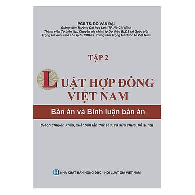 Luật Hợp Đồng Việt Nam - Bản Án Và Bình Luận Bản Án (Tập 2) - Tái bản lần 6