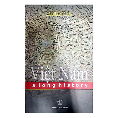 Lịch Sử Việt Nam (Tiếng Anh) - Vietnam A Long History