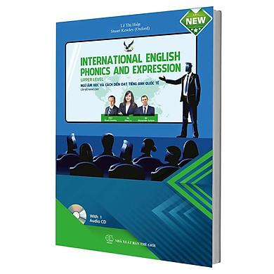 Ngữ âm học và cách diễn đạt tiếng anh quốc tế nâng cao