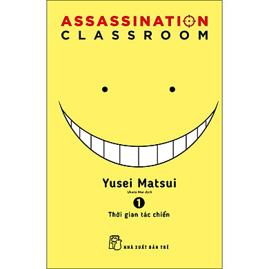 ASSASSINATION CLASSROOM 01 - Thời Gian Tác Chiến