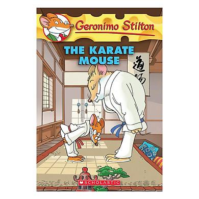 Geronimo Stilton 40: The Karate Mouse