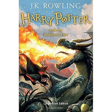 Harry Potter Part 4: Harry Potter And The Goblet Of Fire (Hardback) Large Print Edition (Harry Potter và Chiếc cốc lửa) (English Book)