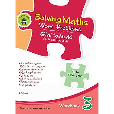 Solving Maths Word Problems - Giải Toán Đố Dành Cho Học Sinh – Workbook 3