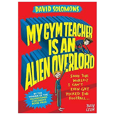 MY GYM TEACHER ALIEN OVERLORD