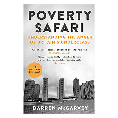 Poverty Safari: Understanding the Anger of Britain's Underclass (Paperback)