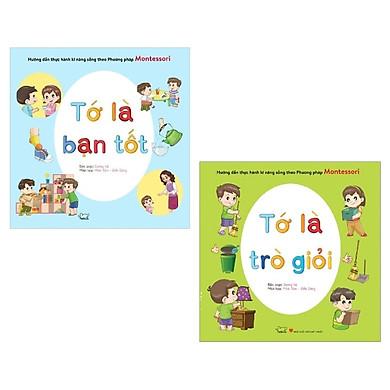 Combo Hướng Dẫn Thực Hành Kỹ Năng Sống Theo Phương Pháp Montessori (Bộ 2 Cuốn)