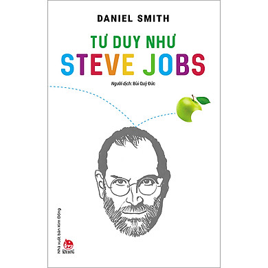 Tư Duy Như Steve Jobs