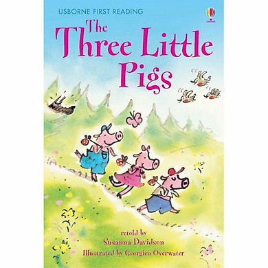Usborne First Reading Level One: The Three Little Pigs