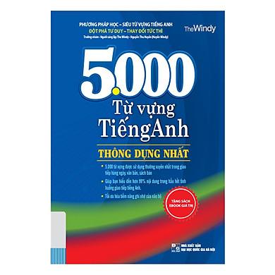 5000 Từ Vựng Tiếng Anh Thông Dụng Nhất (Tái Bản 2019 Tặng kèm bookmark)