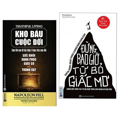 Combo Sách Kỹ Năng Sống : Kho Báu Cuộc Đời + Đừng Bao Giờ Từ Bỏ Giấc Mơ - ( 2 Cuốn Sách Có Thể Làm Thay Đổi Cuộc Đời Bạn) (Tặng kèm Kho Audio Books)