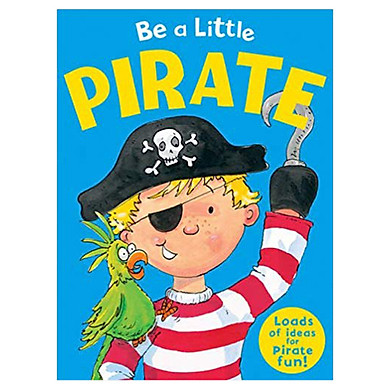 Be A Little Pirate
