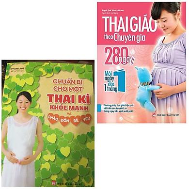 Combo Thai Giáo Cho Mẹ Bầu: Chuẩn Bị Cho Một Thai Kì Khỏe Mạnh Và Chào Đón Bé Yêu + Thai Giáo Theo Chuyên Gia - 280 Ngày - Mỗi Ngày Đọc Một Trang