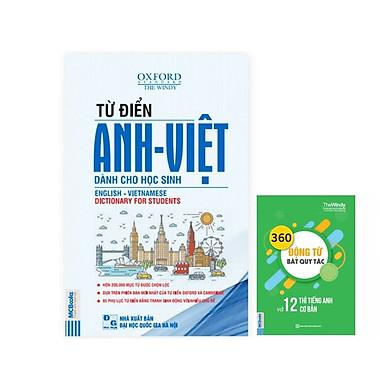 Từ điển Anh - Việt dành cho học sinh - Tặng cuốn 360 động từ bất quy tắc và 12 thì cơ bản trong tiếng Anh