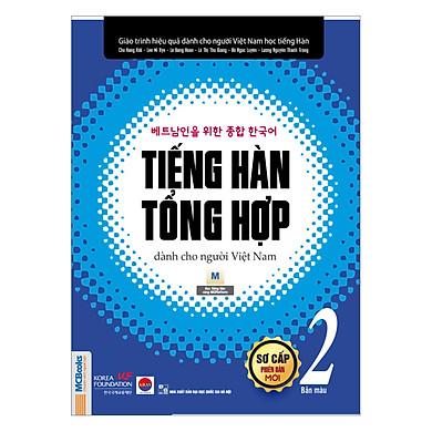 Tiếng Hàn Tổng Hợp Dành Cho Người Việt Nam - Sơ Cấp 2 (Bản Màu)