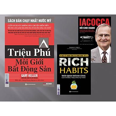 Combo 3 cuốn sách: Triệu phú môi giới bất động sản + Iacocca – Đời kinh doanh, Bí mật phía sau thành công của ông trùm xe hơi nước Mỹ + Rich Habits (tặng kèm giấy nhớ PS)