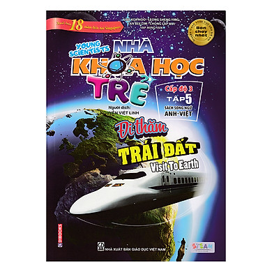 Nhà Khoa Học Trẻ - Cấp Độ 3 - Tập 5 (Sách Song Ngữ Anh - Việt)