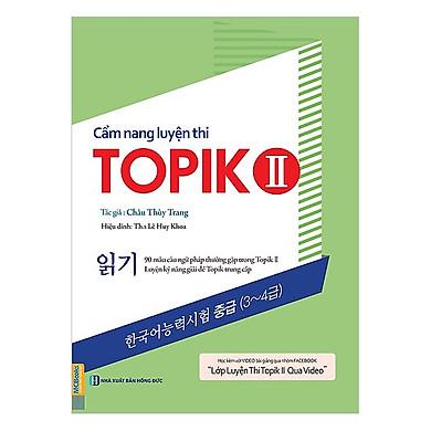 Cẩm Nang Luyện Thi Topik II (Kỹ Năng Đọc)(Tặng Kèm Booksmark)