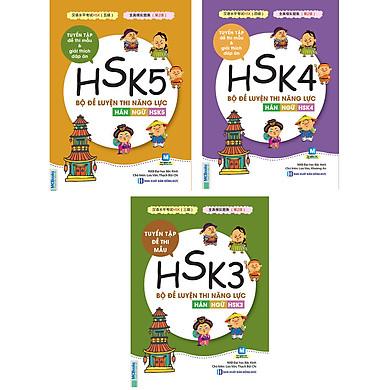 Combo : Bộ đề luyện thi năng lực Hán Ngữ HSK3 + HSK4 + HSK5.Sách tiếng Trung.Sách bán chạy.
