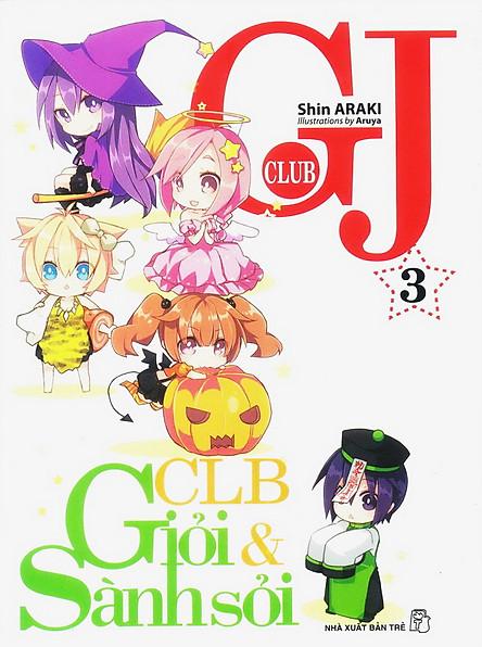 GJ Club (Câu Lạc Bộ Giỏi Và Sành Sỏi) - Tập 3