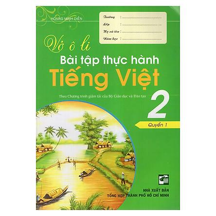 Vở Ô Li Bài Tập Thực Hành Tiếng Việt 2 (Quyển 1)