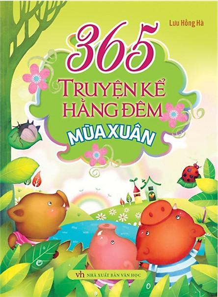 365 Truyện Kể Hàng Đêm - Mùa Xuân