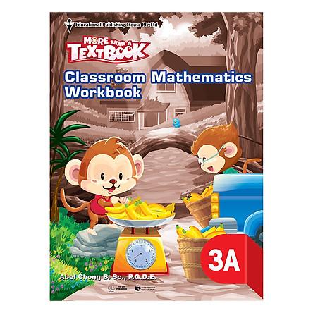 Classroom Mathematics Workbook 3A - Học Kỳ 1