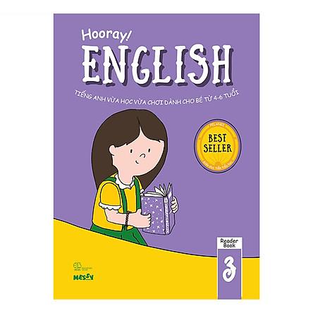 Hooray English - Tiếng Anh Vừa Học Vừa Chơi Dành Cho Bé Từ 4-6 Tuổi (Reader Books 3)