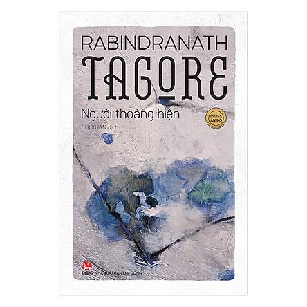 Thơ Tagore - Người Thoáng Hiện