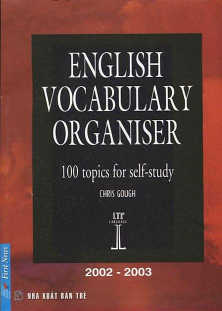 Giáo Trình Tự Học Từ Vựng Tiếng Anh - English Vocabulary Organiser - 100 Topics For Self-Study (Tái Bản 2012)