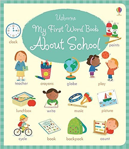 Usborne My First Word Book About School