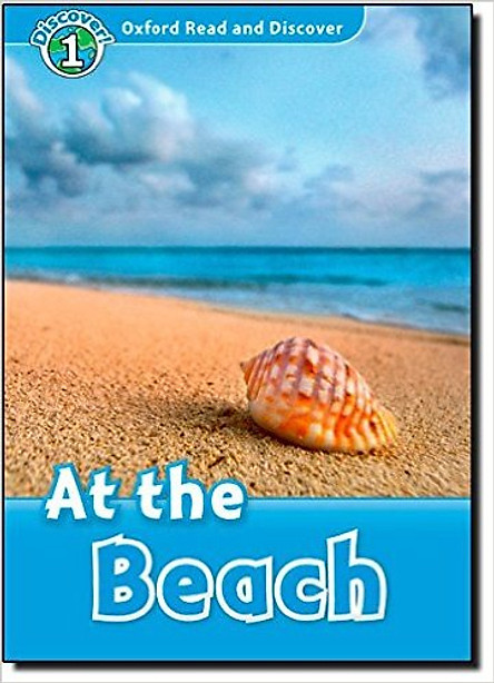 Oxford Read and Discover 1: At the Beach Reader