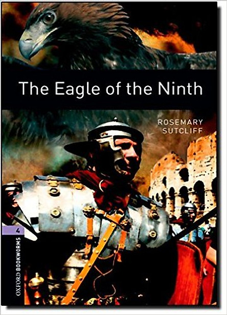 Oxford Bookworms Library (3 Ed.) 4: The Eagle of the Ninth