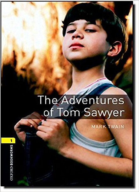 Oxford Bookworms Library (3 Ed.) 1: The Adventures of Tom Sawyer
