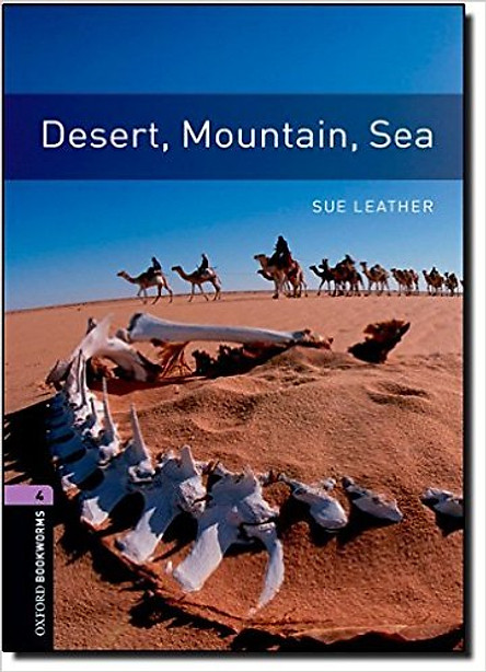 Oxford Bookworms Library (3 Ed.) 4: Desert, Mountain, Sea