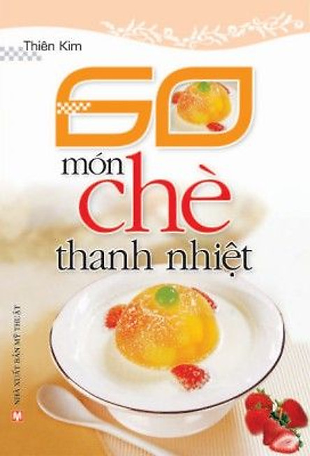 60 Món Chè Thanh Nhiệt