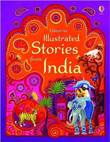 Usborne Illustrated Stories from India