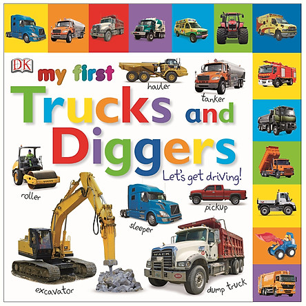 My First Trucks And Diggers Let's Get Driving!