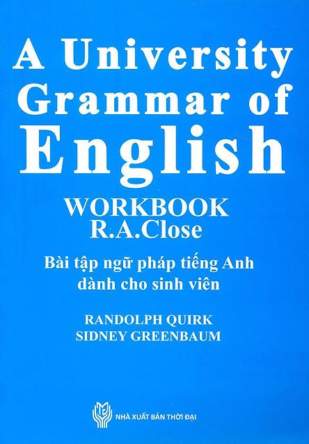 A University Grammar Of English Worbook - Bài Tập Ngữ Pháp Tiếng Anh Dành Cho Sinh Viên