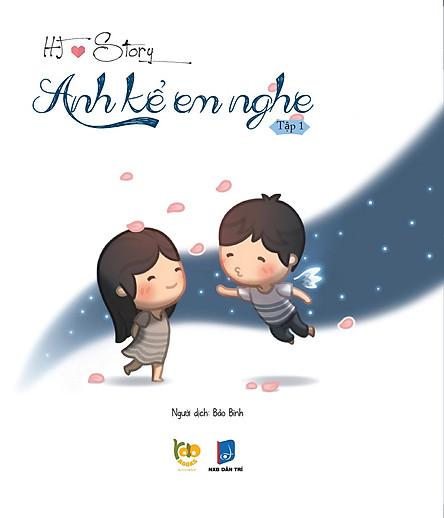 HJ Story - Anh Kể Em Nghe (Tập 1)
