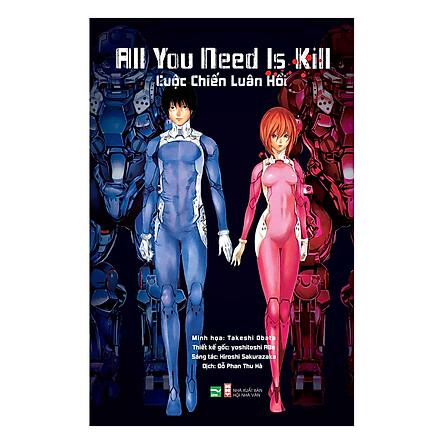All You Need Is Kill - Cuộc Chiến Luân Hồi (Phiên Bản Light Novel)