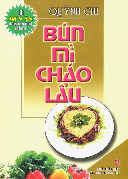 60 Món Ăn Được Ưa Thích - Bún, Mì, Cháo, Lẩu