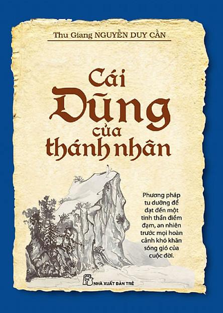 Cái Dũng Của Thánh Nhân | Thu Giang Nguyễn Duy Cần