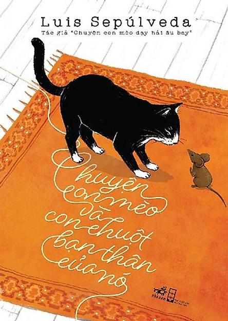 Chuyện Con Mèo Và Con Chuột Bạn Thân Của Nó